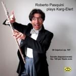 DL040 2496 ROBERTO PASQUINI - ROBERTO PASQUINI PLAYS KARG ELERT GG